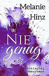 Nie genug von Melanie Hinz