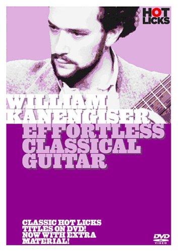 william-kanengiser-effortless-classical-guitar-dvd
