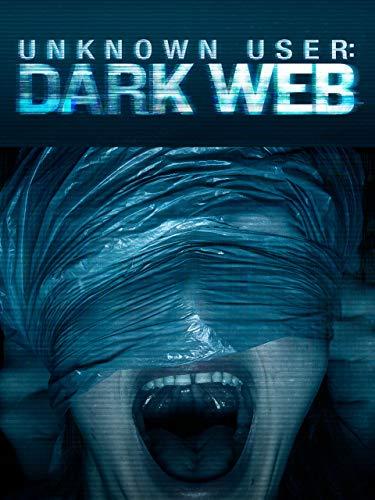 Unknown User: Dark Web -