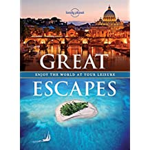 Great Escapes (Lonely Planet Pictorials)