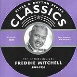 Songtexte von Freddie Mitchell - Blues & Rhythm Series: The Chronological Freddie Mitchell 1949-1950