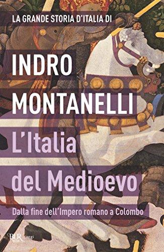 L'Italia del Medioevo: Dalla fine dell'Impero romano a Colombo