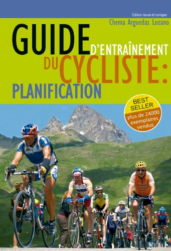 Guide du Cycliste - Entrainements (French Edition)