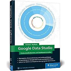 Google Data Studio: Professionelle Berichte und Dashboards erstellen