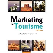 Marketing du tourisme - 3e éd.