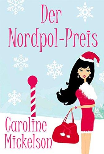 Der Nordpol-Preis (Urlaub Nordpol)