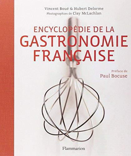 Encyclopdie de la gastronomie franaise (avec 1h30 de cours offert)