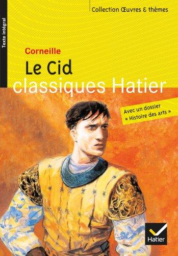 Le Cid (Oeuvres & thèmes) por Pierre Corneille