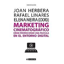 Marketing cinematográfico. Cómo promocionar una película en el entorno digital (Manuales)