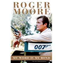 My Word is My Bond: The Autobiography