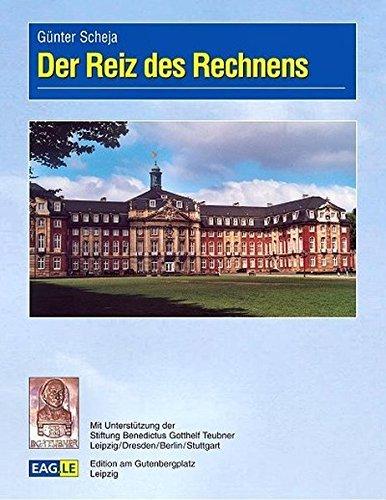 Der Reiz des Rechnens by G??nter Scheja (2004-08-18)