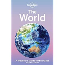 LONELY PLANET THE WORLD 2/E (Travel Guide)