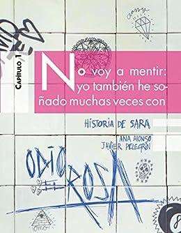 Odio el Rosa Historia de Sara 1 eBook: Pelegrín, Javier, Alonso ...