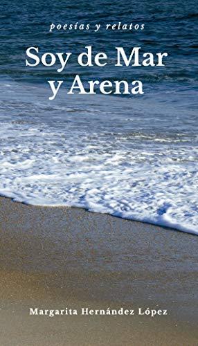 Soy de Mar y Arena por Margarita  Hernández López