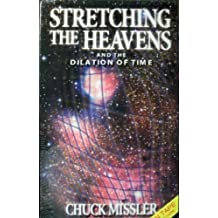 Stretching the Heavens 2k by Chuck Missler (1999-06-02)