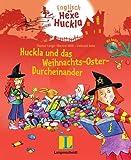 Huckla und das Weihnachts-Oster-Durcheinander - Buch mit Musical-CD: Englisch mit Hexe Huckla