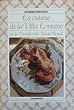 La Cuisine de la Villa Lorraine et de l'Écailler du Palais Royal