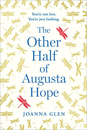 The Other Half of Augusta Hope: Meet this summer's most extraordinary heroine (English Edition)