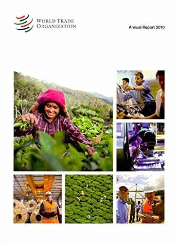 [World Trade Organization Annual Report: 2010 (Annual Report Vol.1)] (By: World Trade Organization) [published: January, 2011]