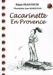 Cacarinette En Provence