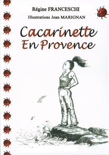 Couverture du livre Cacarinette En Provence