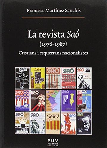 Revista Saó,La (1976-1987). Cristians i esquerrans nacionalistes (Oberta)