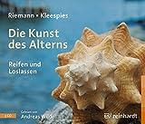 Die Kunst des Alterns, 3 Audio-CDs - Fritz Riemann, Wolfgang Kleespies