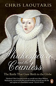 Shakespeare and the Countess: The Battle that Gave Birth to the Globe par [Laoutaris, Chris]