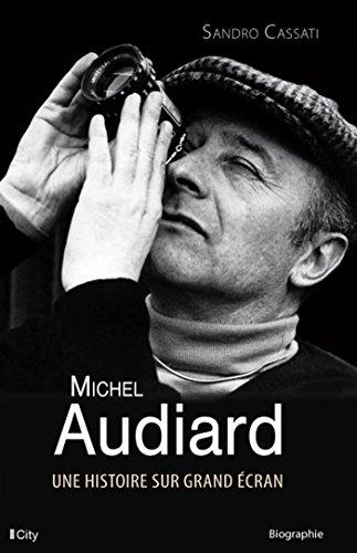 Michel Audiard, une histoire sur grand écran par Sandro Cassati
