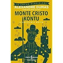 Monte Cristo Kontu: İş Çocuk Klasikleri Kısaltılmış Metin