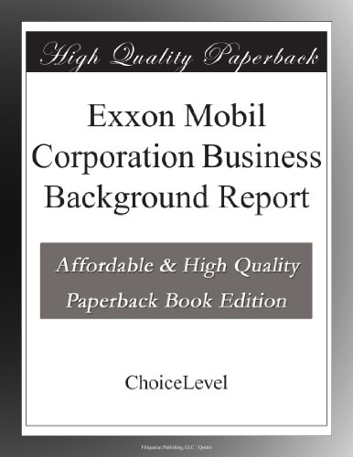 exxon-mobil-corporation-business-background-report