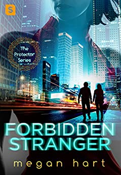 Forbidden Stranger (The Protector) by [Hart, Megan]
