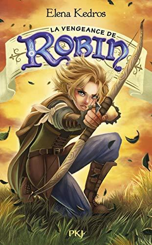 3. La Vengeance de Robin (3) par Elena KEDROS