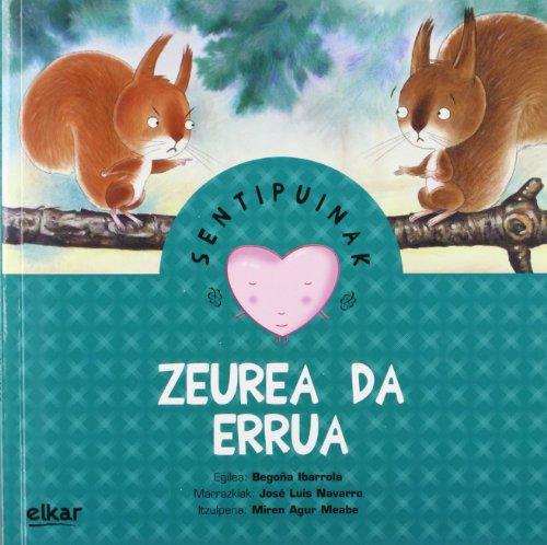 Zeurea da errua (Sentipuinak) por Begoña Ibarrola López de Davalillo