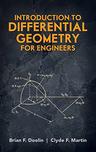 Introduction to Differential Geometry for Engineers (Dover Civil and Mechanical Engineering)