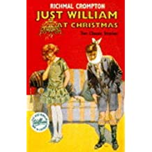 Just William at Christmas: Ten Classic Stories