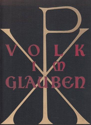 Volk im Glauben : Ein Buch vom kath. Deutschen.