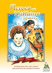 Heroes and Villains of History 1564 AD-1799 AD (Colour, Keep, Learn)