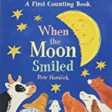 #10: When the Moon Smiled: A First Counting Book