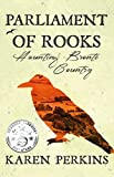Parliament of Rooks: Haunting Brontë Country (Yorkshire Ghost Stories Book 3) by Karen Perkins
