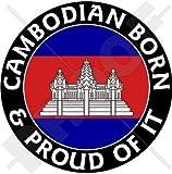 Cambodge Cambodgien Born & Proud srok Khmer, kampuchéa 100mm (10,2cm) Bumper Sticker en vinyle, en
