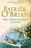 Front cover for the book The Thirteen-Gun Salute by Patrick O'Brian
