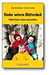 Kinder unterm Blätterdach: Walderlebn...