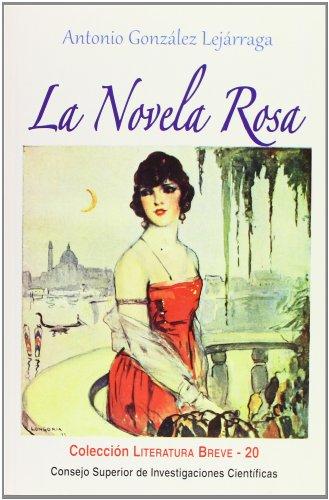 La novela rosa (Literatura Breve)