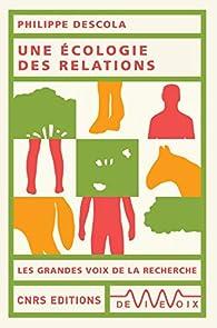 Une écologie des relations par Philippe Descola
