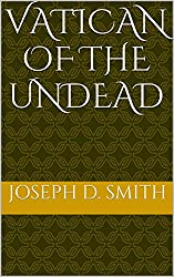 Vatican Of The Undead (English Edition)