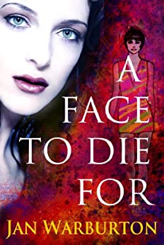A Face To Die For by [Warburton, Jan]