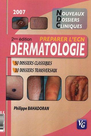 Dermatologie : Pour prparer l'ECN