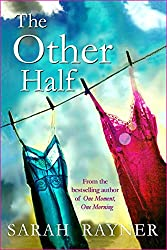 The Other Half: The wife, the mistress. Each has her own story.