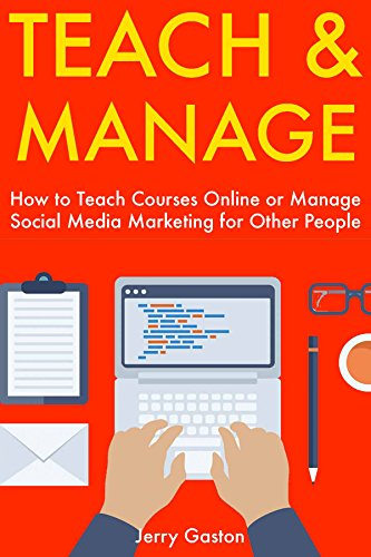 51b7 vA0rXL - BEST BUY #1 Teach & Manage: How to Teach Courses Online or Manage Social Media Marketing for Other People Reviews and price compare uk
